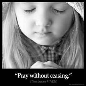 1-Thessalonians_5-17: Pray without ceasing