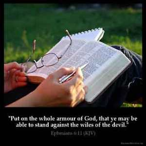 Ephesians_6-11: Put on the full armor of God, so that you will be able to stand firm against the schemes of the devil