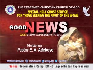 September 2015 RCCG Special Holy Ghost Service. Theme: Good News