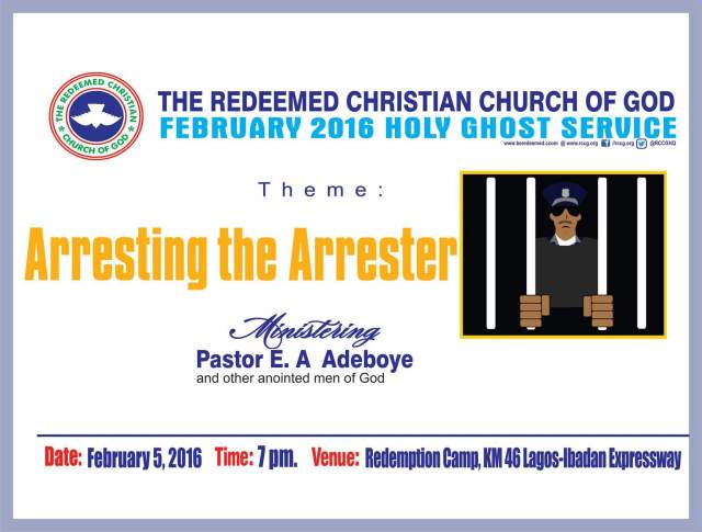 Arresting The Arrester! RCCG February 2016 Holy Ghost Service