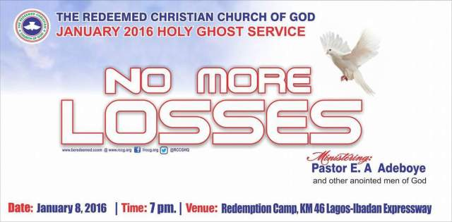 RCCG January 2016 Holy Ghost Service. No More Losses