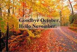 Welcome To The Month Of November!
