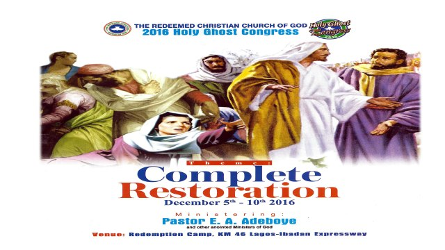 Image result for Complete Restoration: RCCG Annual Congress 2016 Begins