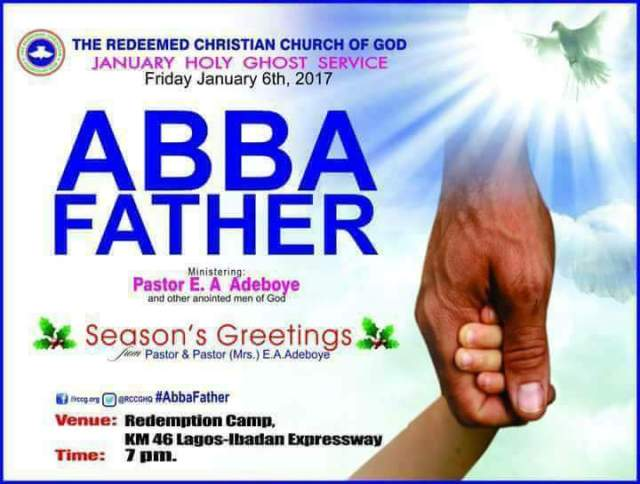 RCCG January 2017 Holy Ghost Service. Abba Father